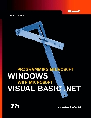 Programming Microsoft Windows with Microsoft Visual Basic .NET